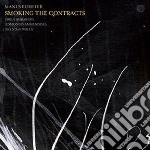 Smoking the contracts cd musicale di Mani Neumeier