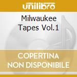 MILWAUKEE TAPES VOL.1 cd musicale di ANDERSON FRED QUARTET