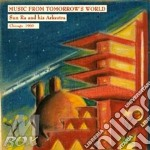 CD - SUN RA ARKESTRA - MUSIC FROM TOMORROW'S WORLD cd musicale di SUN RA ARKESTRA