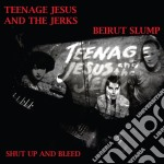 TEENAGE JESUS AND THE JERKS/ BEIRUT SLUM  cd musicale di Lydia Lunch