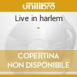 Live in harlem - cd musicale