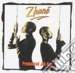 Zhane - Zhane Pronounced Ja-Ney cd musicale di Zhane'