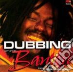 DUBBING WITH THE BANTON                   cd musicale di BANTON BUJU