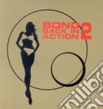 Bond Back In Action 2 cd musicale