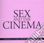 SEX AND THE CINEMA cd musicale di Artisti Vari