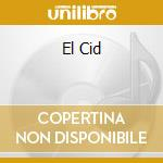 EL CID                                    cd musicale di OST