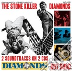 The stone killer/diamonds cd musicale di Ost