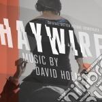 Haywire cd musicale di Ost