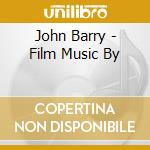FILM MUSIC BY JOHN BARRY cd musicale di John Barry