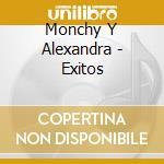 EXITOS cd musicale di MONCHY ALEXANDRA