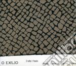 Joao Paulo - O Exilio cd musicale di J.paulo/p.epstein/c.bica