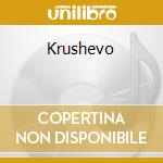 Krushevo cd musicale di Stefanovsky/tadic