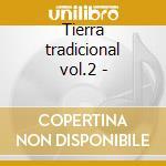 Tierra tradicional vol.2 - cd musicale di Africando
