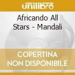 Mandali cd musicale di Africando all stars