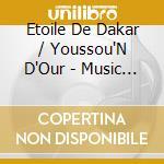 Music in my head 2 cd musicale di Etoile de dakar/yous