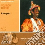 Immigres cd musicale di Youssou N'dour
