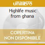 Highlife music from ghana cd musicale di The guitar and gun