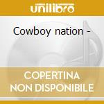 Cowboy nation - cd musicale di Rank & file