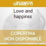 Love and happinss cd musicale di Al Green