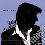 Dig my mood - lowe nick cd musicale di Nick Lowe