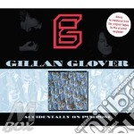 Accidentally on purpose cd musicale di GLOVER-GILLAN