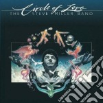 Circle of love cd musicale di Steve miller band