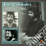 Jesse Winchester - Jesse Winchester & Third Down cd musicale di Jesse Winchester