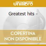 Greatest hits - cd musicale
