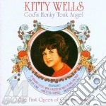 God's honky tonk angel - cd musicale di Kitty Wells