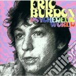 Psychedelic world cd musicale di Eric Burdon