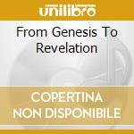 FROM GENESIS TO REVELATION cd musicale di GENESIS