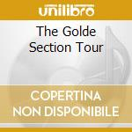 THE GOLDE SECTION TOUR cd musicale di FOXX JOHN