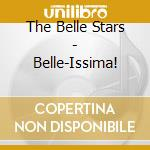 The Belle Stars - Belle-Issima! cd musicale di The Belle stars