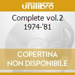 Complete vol.2 1974-'81 cd musicale di Ann Peebles