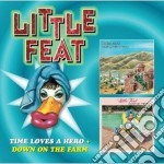 Time loves a hero & down on the cd musicale di Feat Little