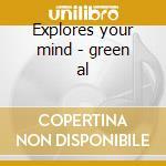 Explores your mind - green al cd musicale di Al Green