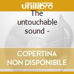 The untouchable sound - cd musicale di Bill black's combo