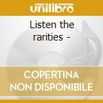 Listen the rarities - cd musicale di Al Green