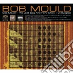 Bob mould/the last dog and pony show cd musicale di Bob Mould
