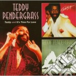 TEDDY & IT'S TIME FOR LOVE                cd musicale di Teddy Pendergrass