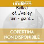 Ballad of../valley rain - giant sand cd musicale di Sand Giant