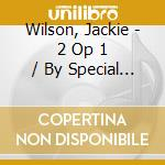 Special request/at copa - wilson jackie cd musicale di Jackie Wilson