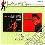 Jackie Wilson - Soul Time & Soul Galore cd musicale di Jackie Wilson