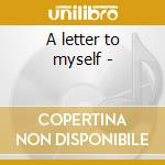 A letter to myself - cd musicale di Chi-lites The