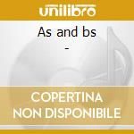 As and bs - cd musicale di Acklin Barbara