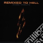 Remixed to hell-ac/dc cd musicale di Artisti Vari