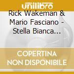 Stella bianca cd musicale di Rick Wakeman