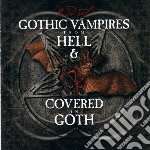 Covered in gothic hell cd musicale di Artisti Vari