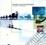 Tribute to radiohead cd musicale di Artisti Vari