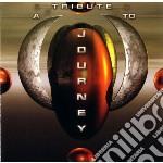Tribute to journey cd musicale di Artisti Vari